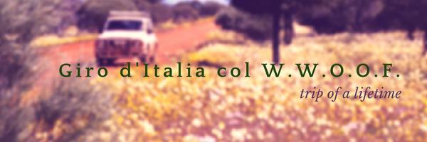 Giro d'Italia in wwoofing
