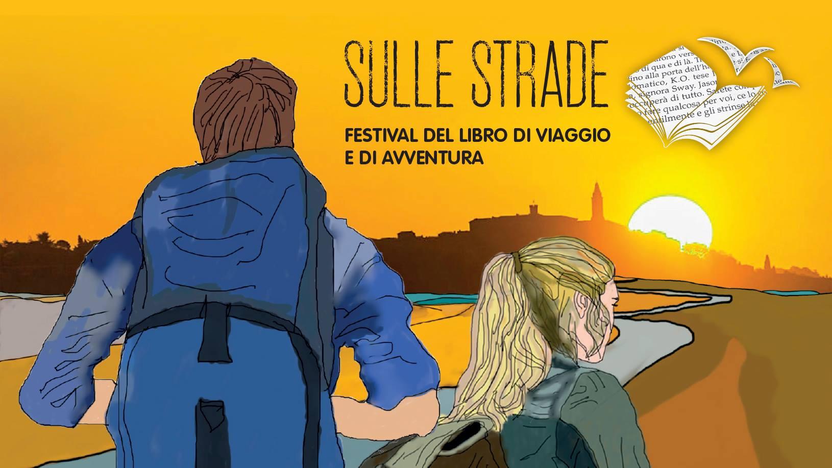 Sulle Strade: festival del libro di viaggio e avventure